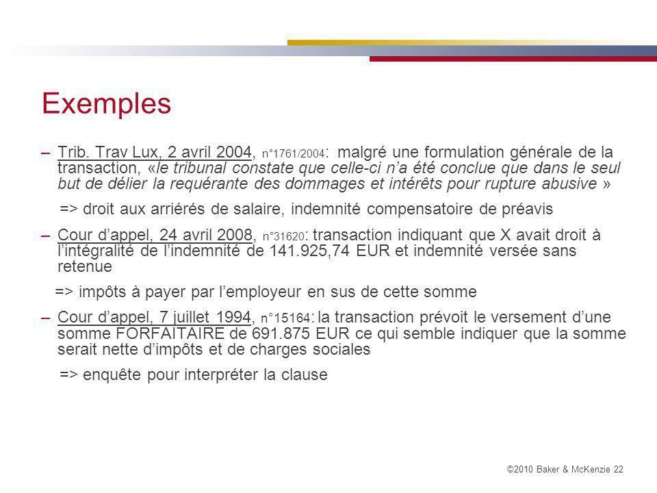 ©2010 Baker & McKenzie 22 Exemples –Trib.