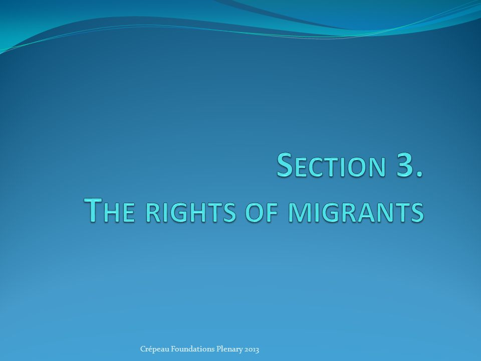 Protection of the rights of migrants Migrants are the latest of such vulnerable groups to use their HR guarantees in courts Migrants have vulnerabilities: irregular migrants, temporary migrant workers, domestic workers… Migrants rarely complain : legally insignificant Migrants do not vote : politically insignificant Migrants do not mobilise for their rights and we do not mobilise for them.