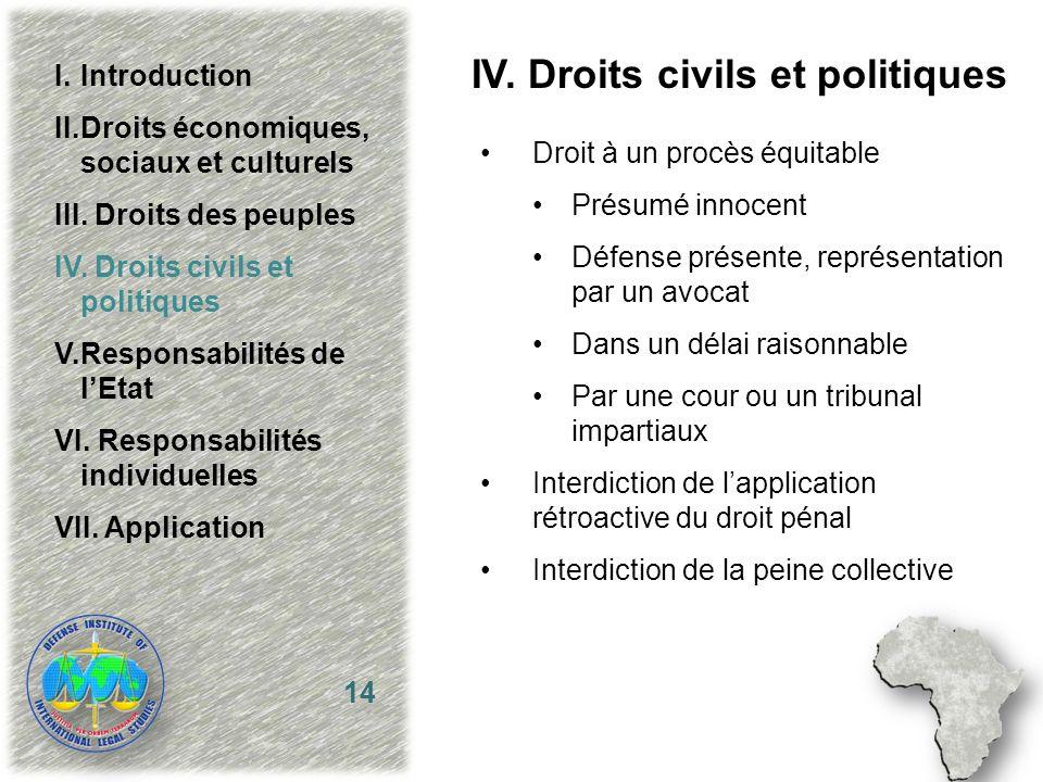IV. Droits civils et politiques Droit à un procès équitable Présumé innocent Défense présente, représentation par un avocat Dans un délai raisonnable