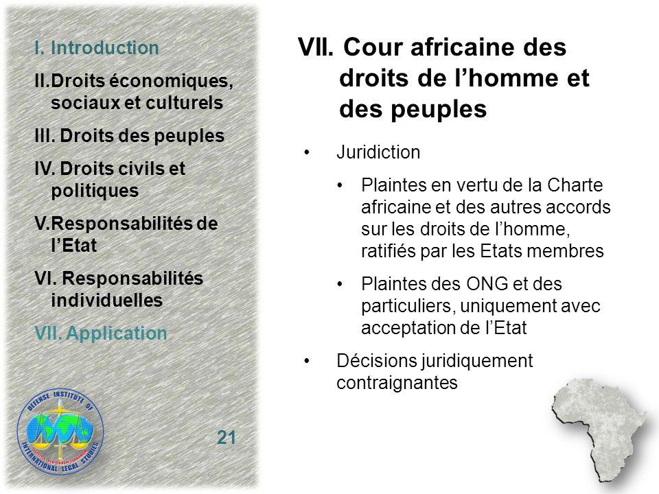 Juridiction Plaintes en vertu de la Charte africaine et des autres accords sur les droits de lhomme, ratifiés par les Etats membres Plaintes des ONG e