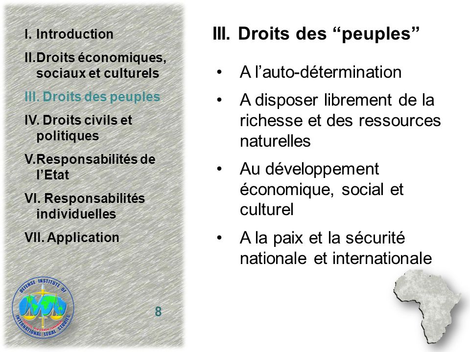 III. Droits des peuples A lauto-détermination A disposer librement de la richesse et des ressources naturelles Au développement économique, social et