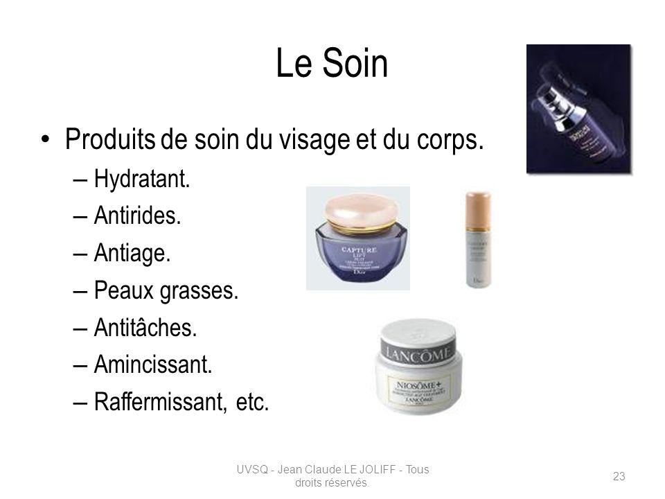 Le Soin Produits de soin du visage et du corps. – Hydratant. – Antirides. – Antiage. – Peaux grasses. – Antitâches. – Amincissant. – Raffermissant, et