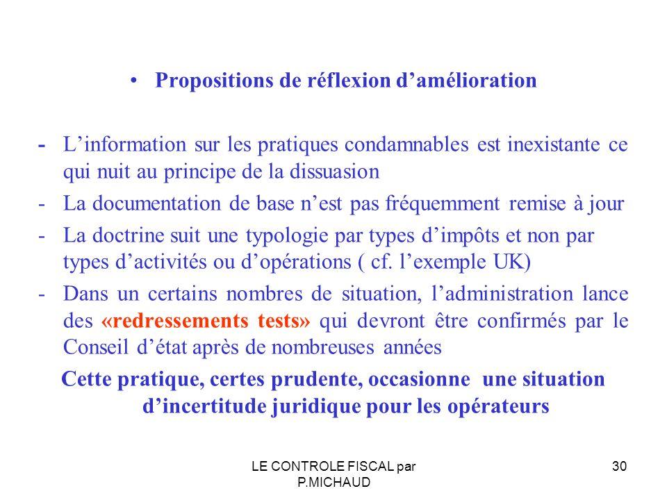 Propositions de réflexion damélioration - Linformation sur les pratiques condamnables est inexistante ce qui nuit au principe de la dissuasion - La do
