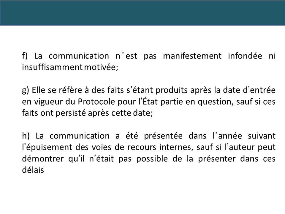Analyse des communications Une fois la communication admise, que fait le Comité.