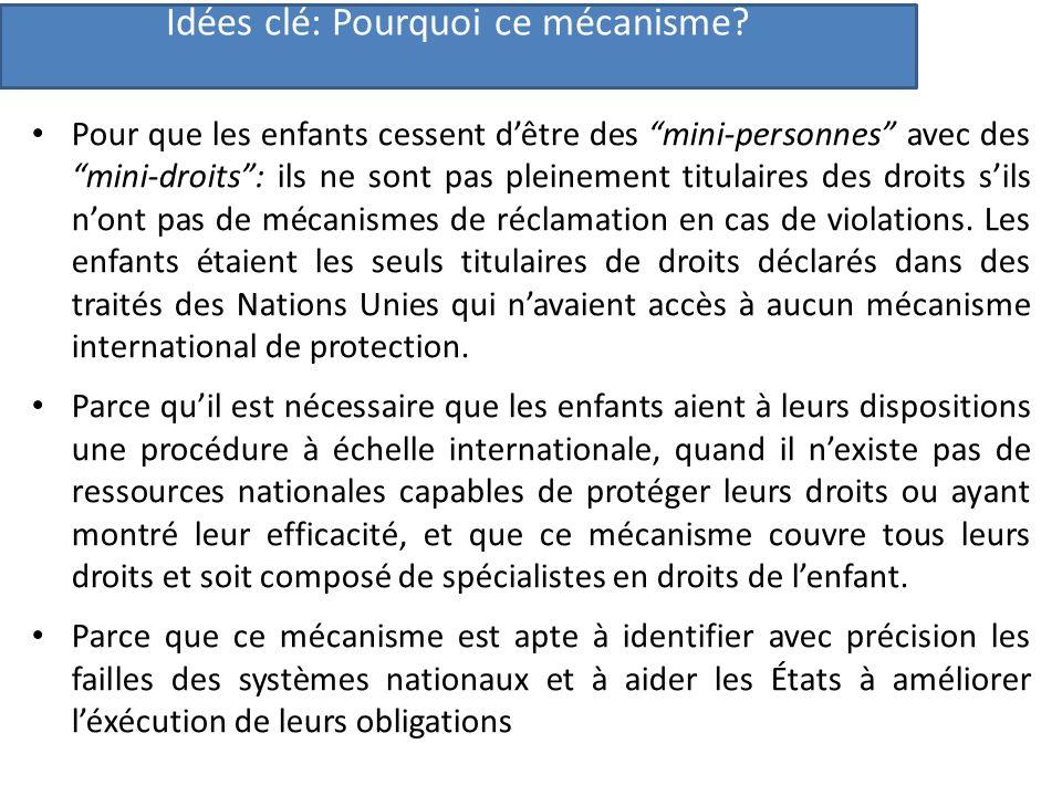 Compétence Compétence du Comité des Droits de lEnfant dans le cadre du Protocole Elle couvre les États parties et eux seuls, et seulement pour les obligations qu ils ont acceptées.
