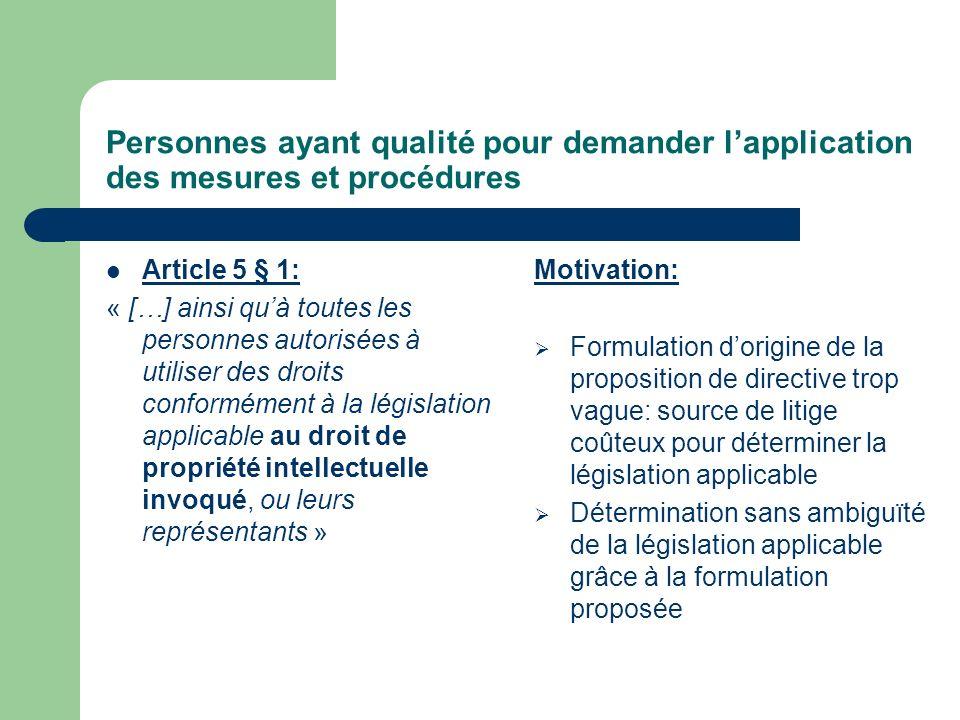 Présomption de droit dauteur Article 6: « Est présumée être lauteur dune œuvre, jusquà preuve contraire, la personne sous le nom de laquelle a eu lieu la première commercialisation, la personne dont le nom […] » Motivation: Prise en compte de la jurisprudence française sur le droit dauteur