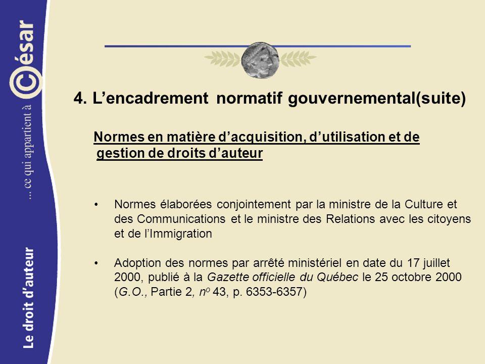 Normes élaborées conjointement par la ministre de la Culture et des Communications et le ministre des Relations avec les citoyens et de lImmigration Adoption des normes par arrêté ministériel en date du 17 juillet 2000, publié à la Gazette officielle du Québec le 25 octobre 2000 (G.O., Partie 2, n o 43, p.
