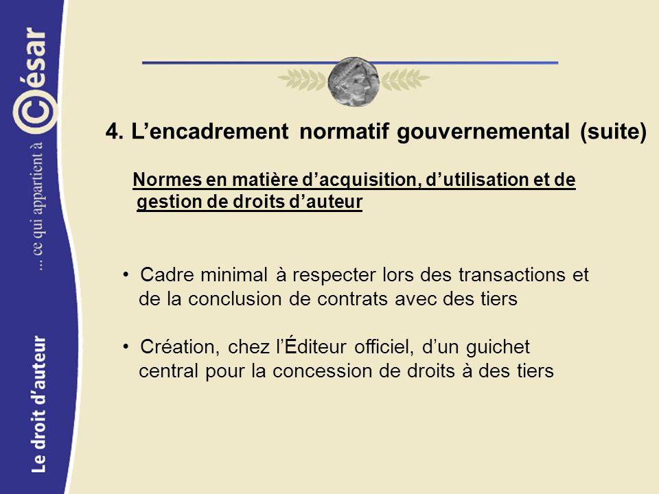 Cadre minimal à respecter lors des transactions et de la conclusion de contrats avec des tiers Création, chez lÉditeur officiel, dun guichet central pour la concession de droits à des tiers 4.