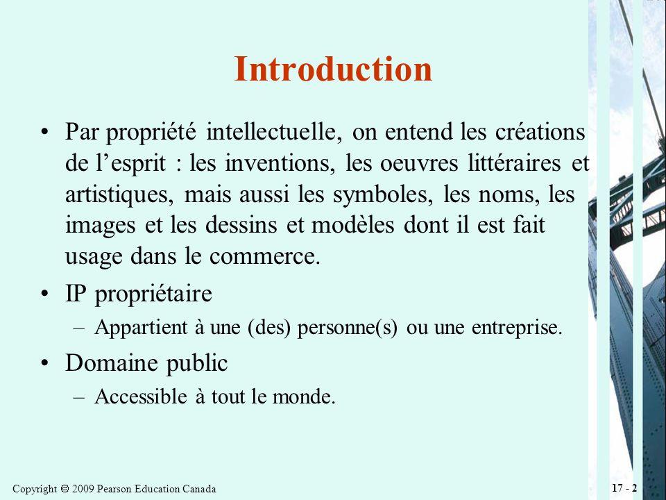 Copyright 2009 Pearson Education Canada 17 - 3 IP Propriétaire IP où les droits de propriétés sont établis.
