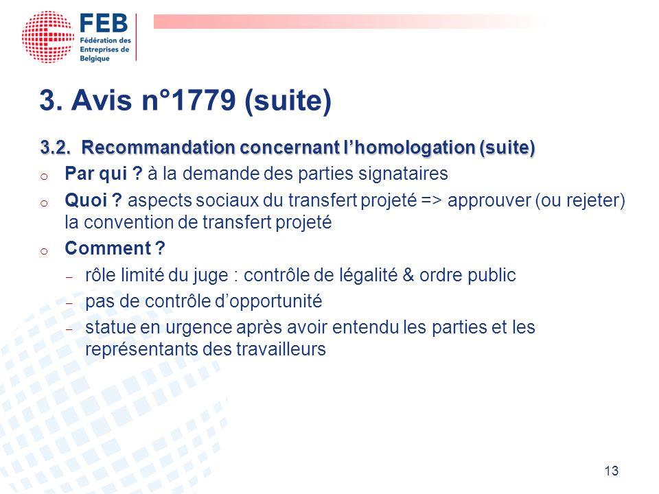 3.2.Recommandation concernant lhomologation (suite) o Par qui .