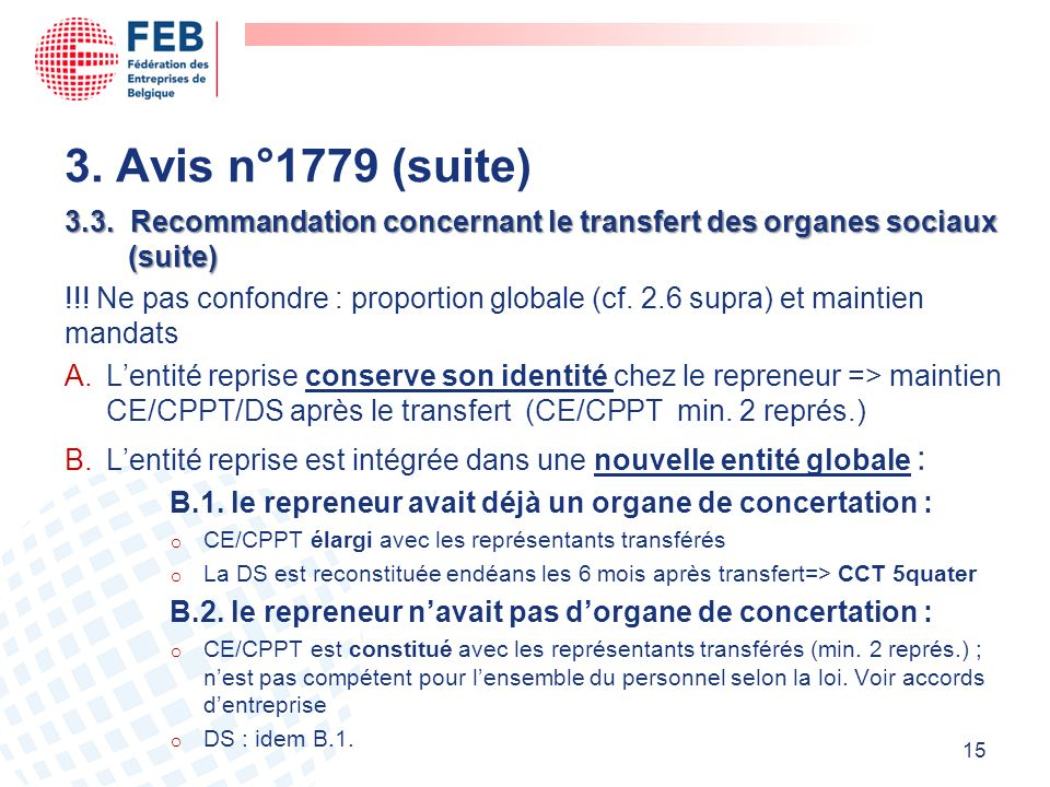 3.3.Recommandation concernant le transfert des organes sociaux (suite) !!.