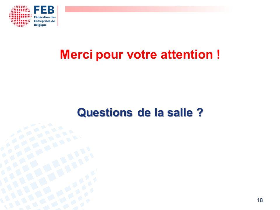 Merci pour votre attention ! Questions de la salle ? 18