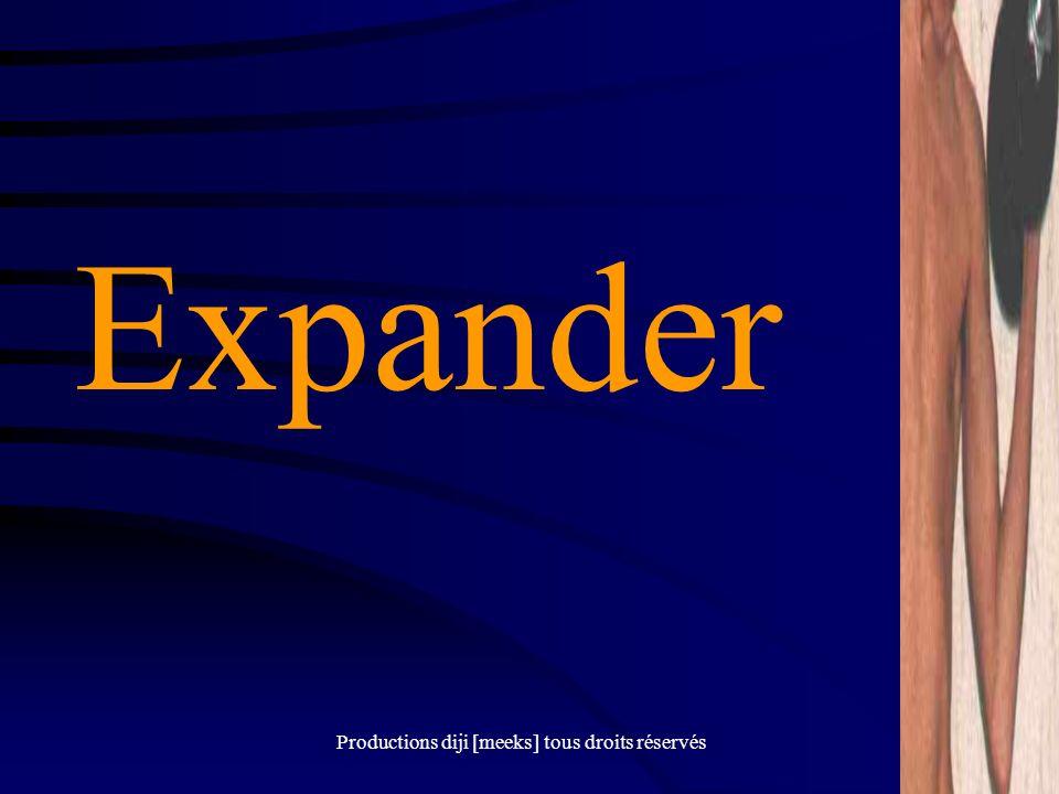 Productions diji [meeks] tous droits réservés Expander