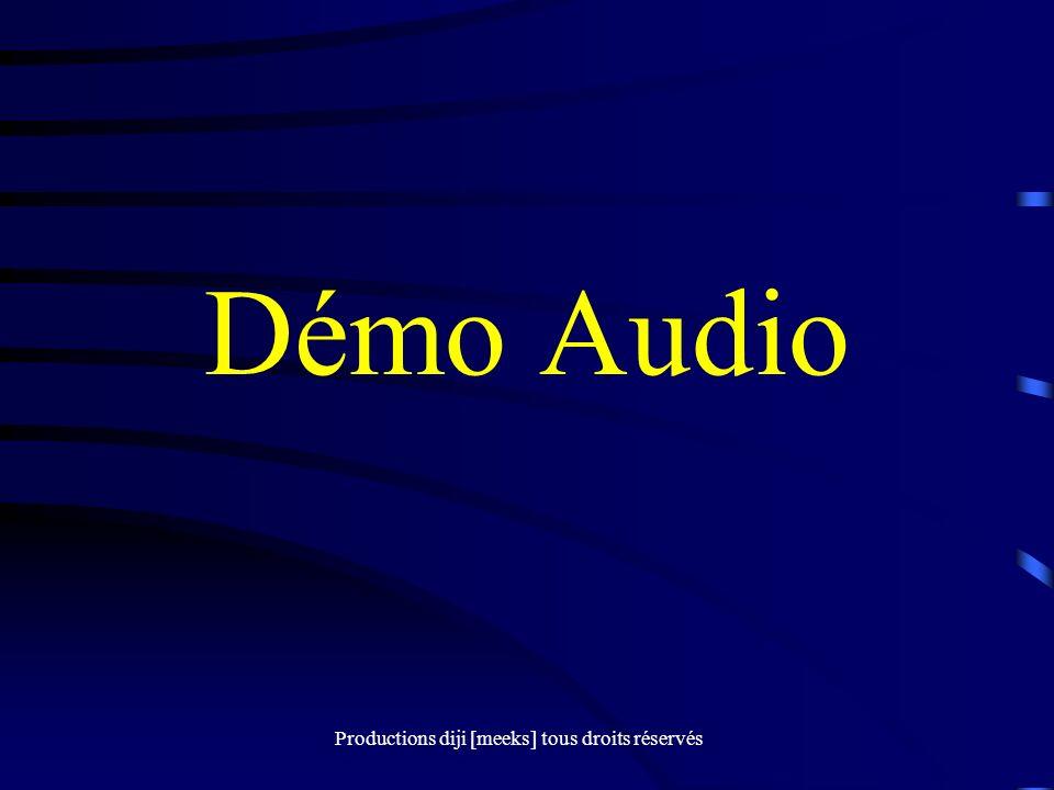 Productions diji [meeks] tous droits réservés Démo Audio