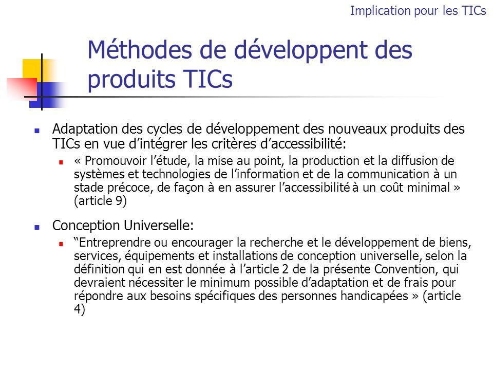 Méthodes de développent des produits TICs Adaptation des cycles de développement des nouveaux produits des TICs en vue dintégrer les critères daccessi