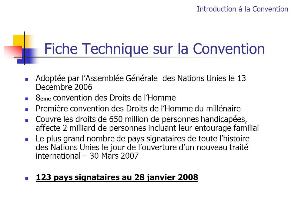 Fiche Technique sur la Convention Adoptée par lAssemblée Générale des Nations Unies le 13 Decembre 2006 8 éme convention des Droits de lHomme Première