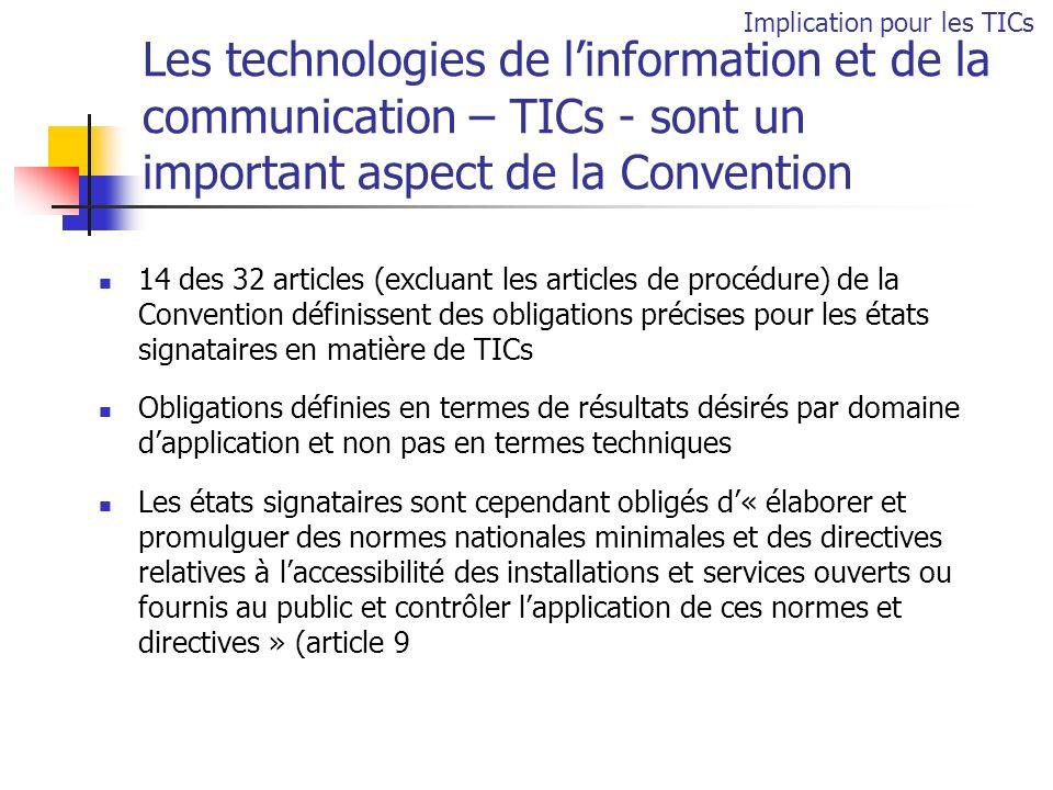Les technologies de linformation et de la communication – TICs - sont un important aspect de la Convention 14 des 32 articles (excluant les articles d