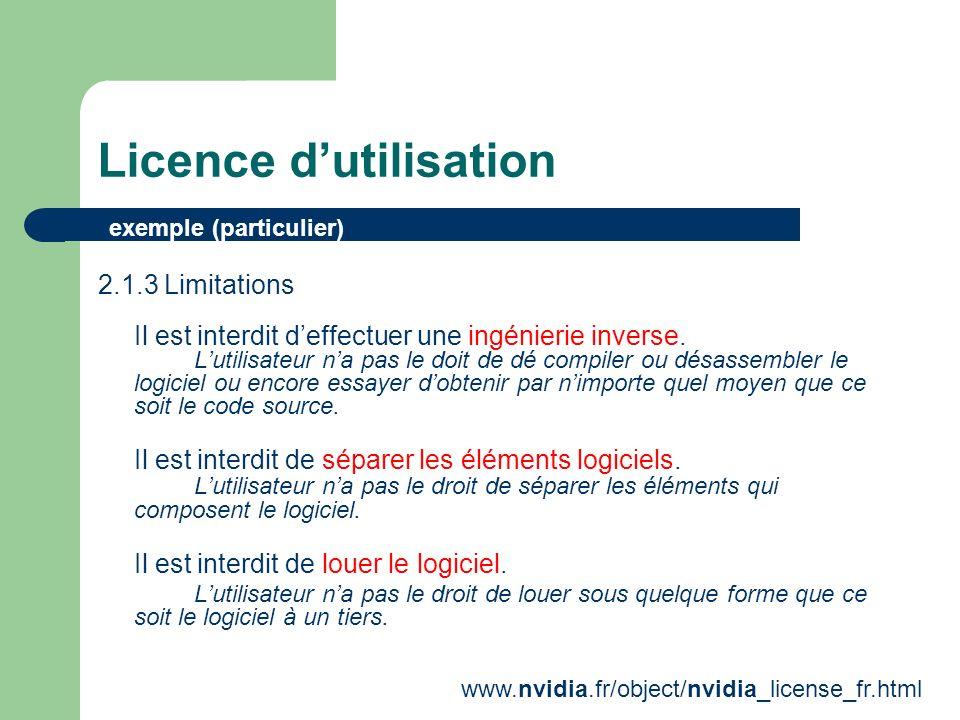Licence dutilisation 1 utilisateur = 1 licence 1 installation = n licences 1 processeur = 1 licence exemples (réseau)