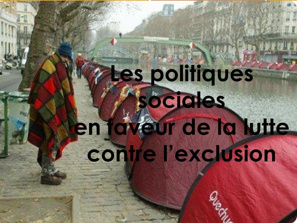 Les politiques sociales en faveur de la lutte contre lexclusion