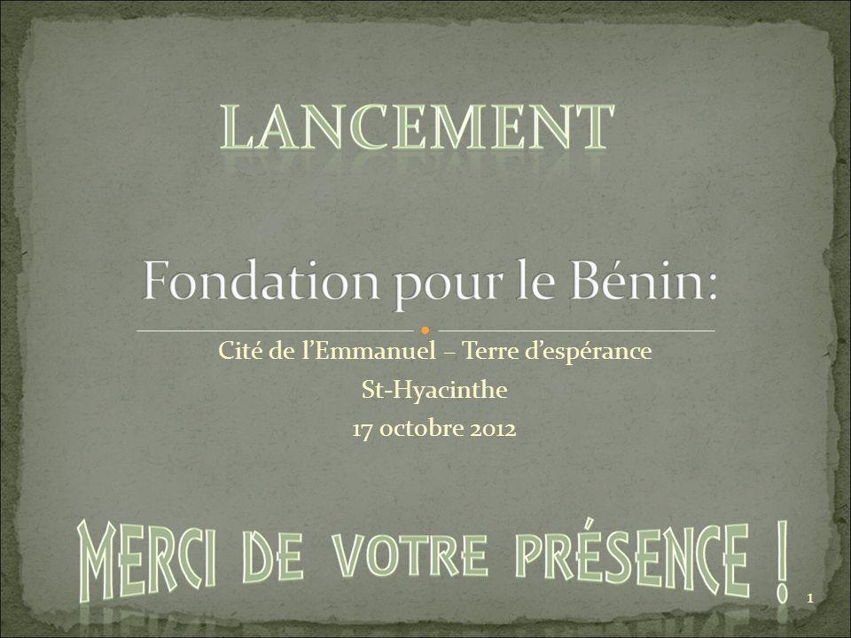 1 Cité de lEmmanuel – Terre despérance St-Hyacinthe 17 octobre 2012