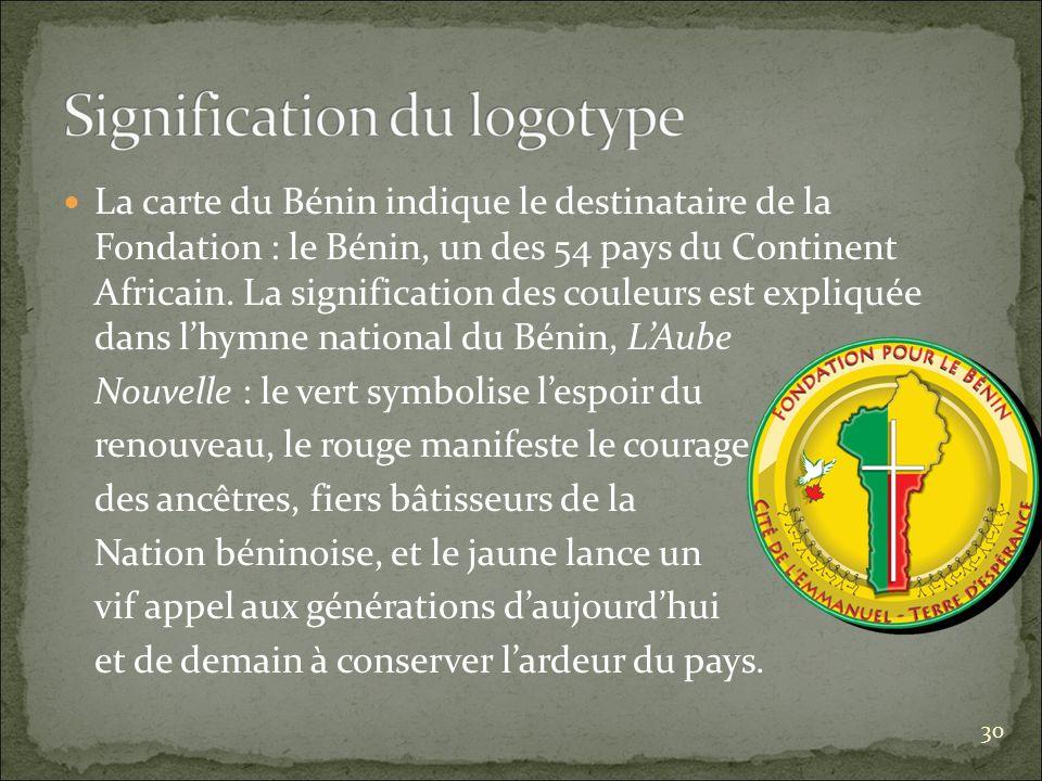 La carte du Bénin indique le destinataire de la Fondation : le Bénin, un des 54 pays du Continent Africain.
