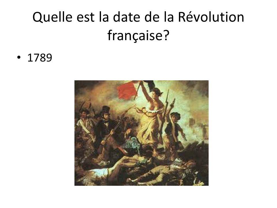 Quelle est la date de la Révolution française? 1789
