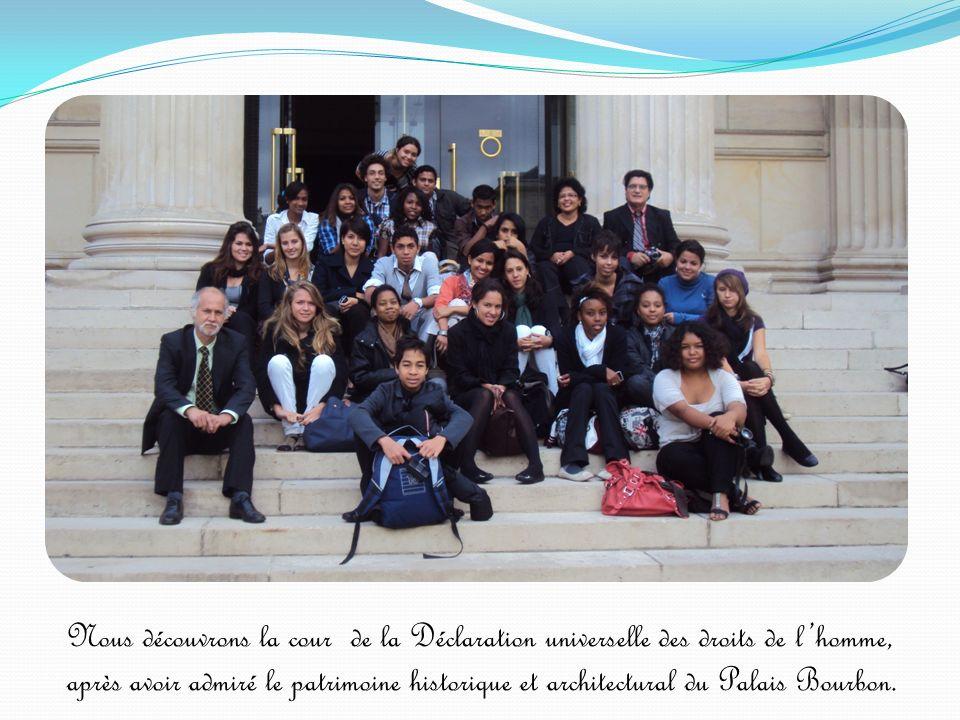 Déclaration universelle des droits de lhomme Ce monument, à lintérieur de lAssemblée nationale, proclame les droits inaliénables fondamentaux et universels de lhomme, inscrits dans le Préambule de la Constitution française.