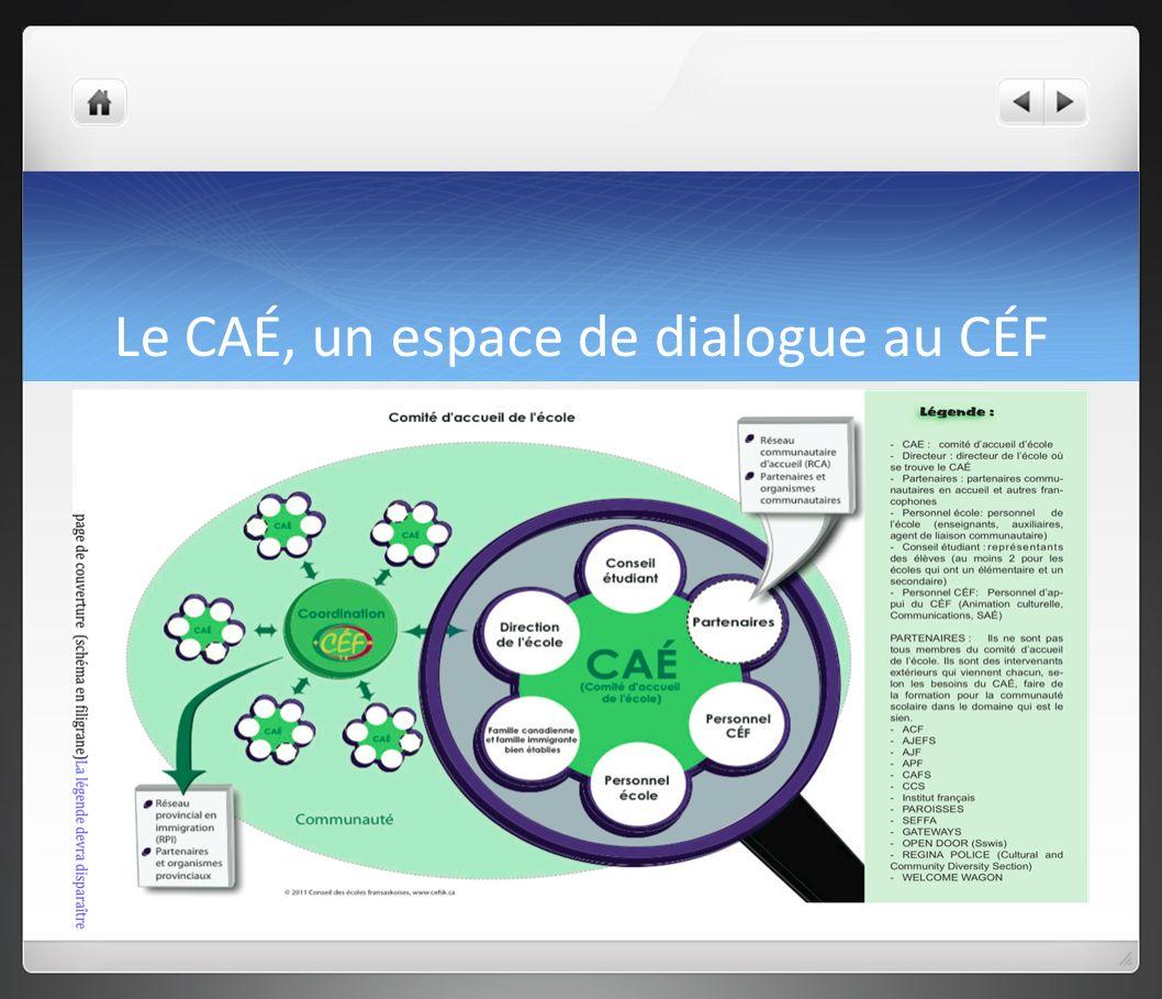 Le CAÉ, un espace de dialogue au CÉF