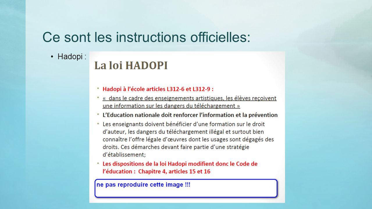 Ce sont les instructions officielles: Hadopi :
