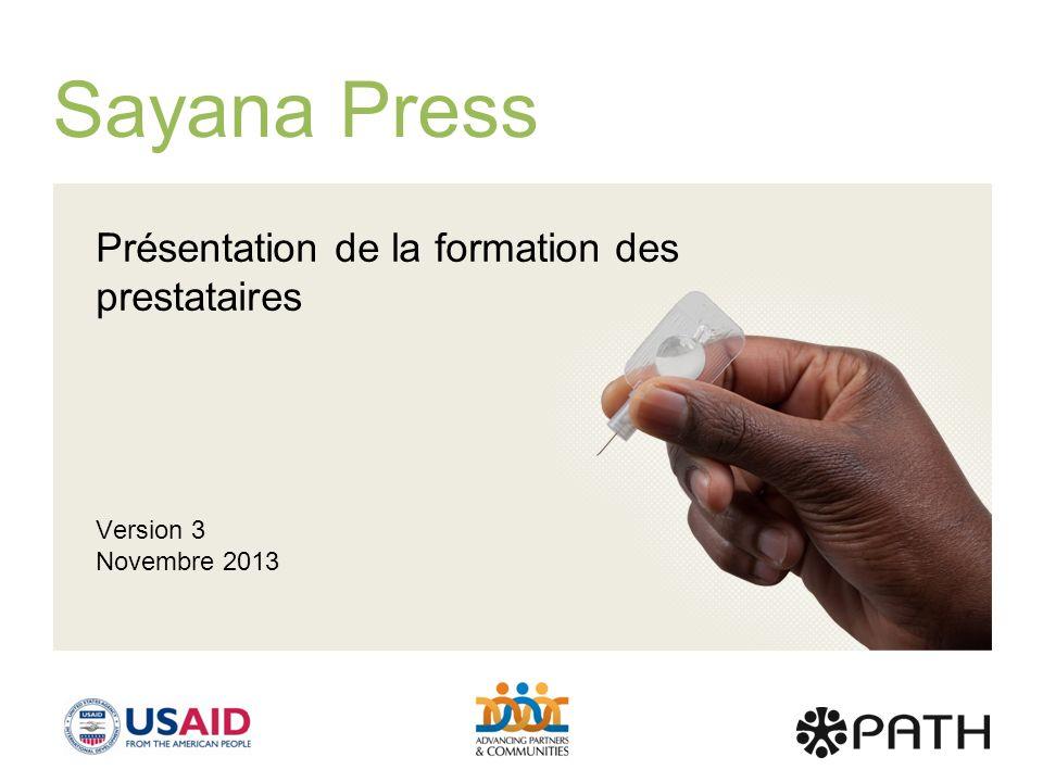 Sayana Press Présentation de la formation des prestataires Version 3 Novembre 2013