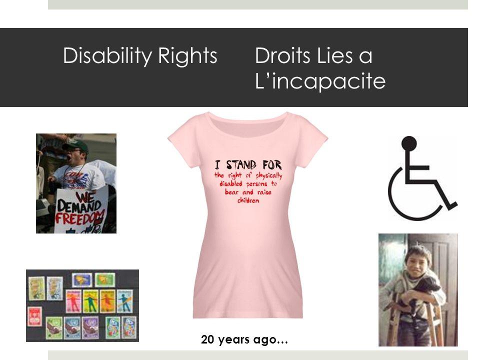 Disability Rights Droits Lies a Lincapacite 20 years ago…