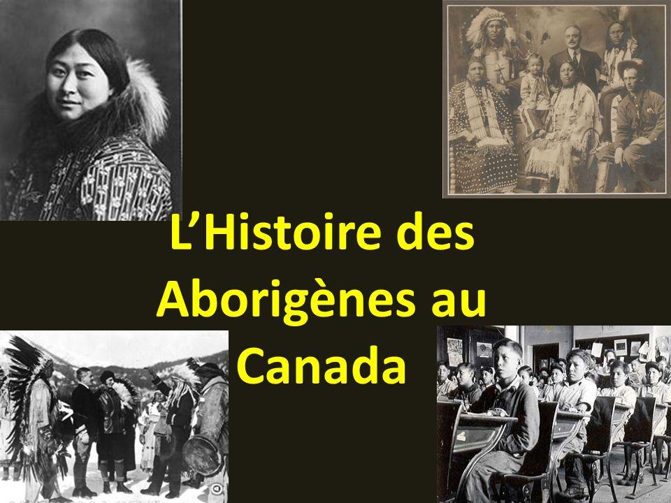 LHistoire des Aborigènes au Canada