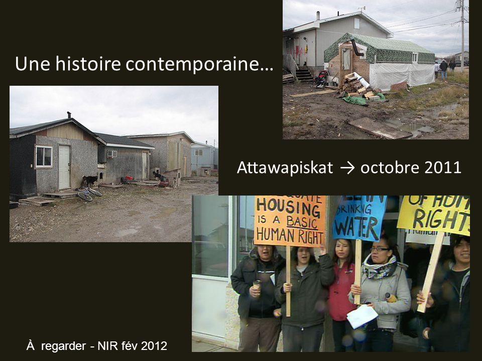 Une histoire contemporaine… Attawapiskat octobre 2011 À regarder - NIR fév 2012