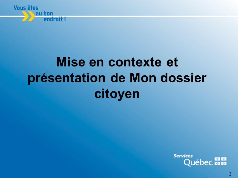 4 Mission de Services Québec Services Québec a pour mission doffrir aux citoyens et aux entreprises, sur tout le territoire du Québec, un guichet unique multiservice afin de leur permettre un accès simplifié à des services publics