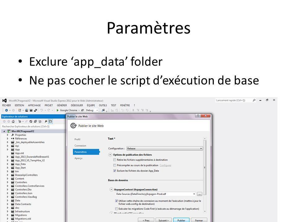 Paramètres Exclure app_data folder Ne pas cocher le script dexécution de base