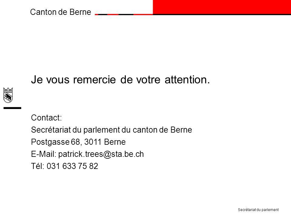 Canton de Berne Je vous remercie de votre attention.