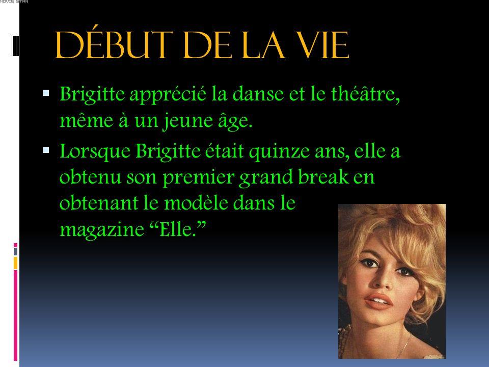 DéBUT DE LA VIE Brigitte apprécié la danse et le théâtre, même à un jeune âge. Lorsque Brigitte était quinze ans, elle a obtenu son premier grand brea
