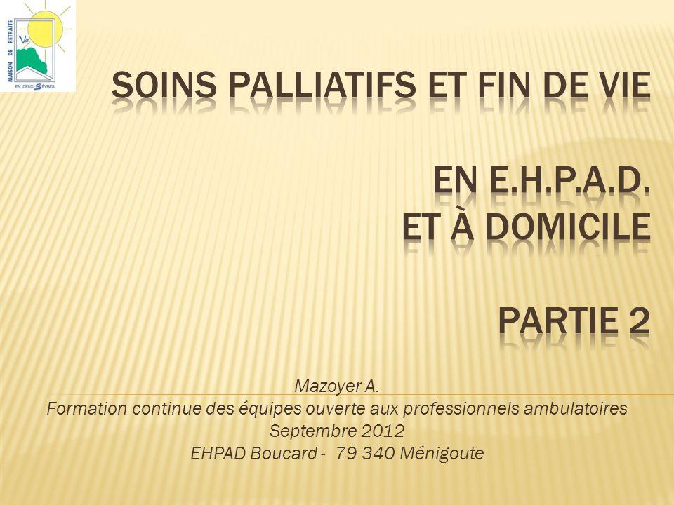 Soins palliatifs et fin de vie en EHPAD et à domicile
