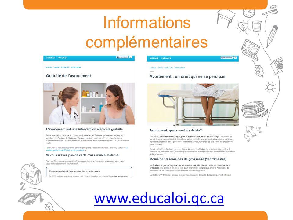 Informations complémentaires www.educaloi.qc.ca