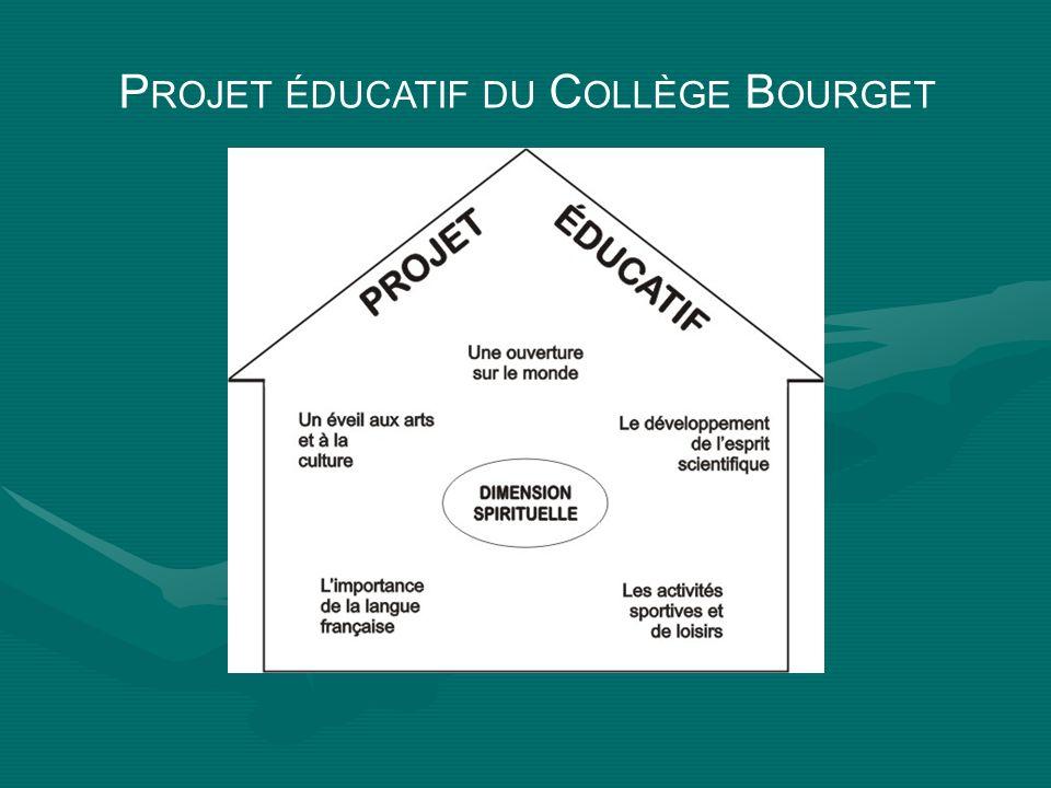 P ROJET ÉDUCATIF DU C OLLÈGE B OURGET