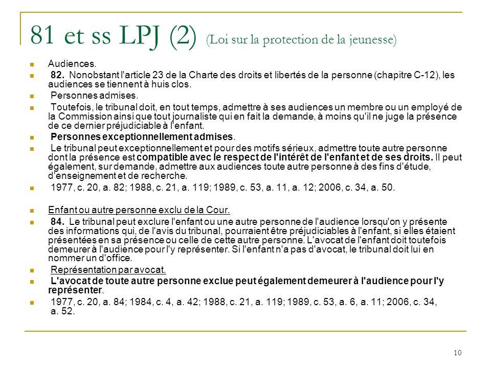 10 81 et ss LPJ (2) (Loi sur la protection de la jeunesse) Audiences.
