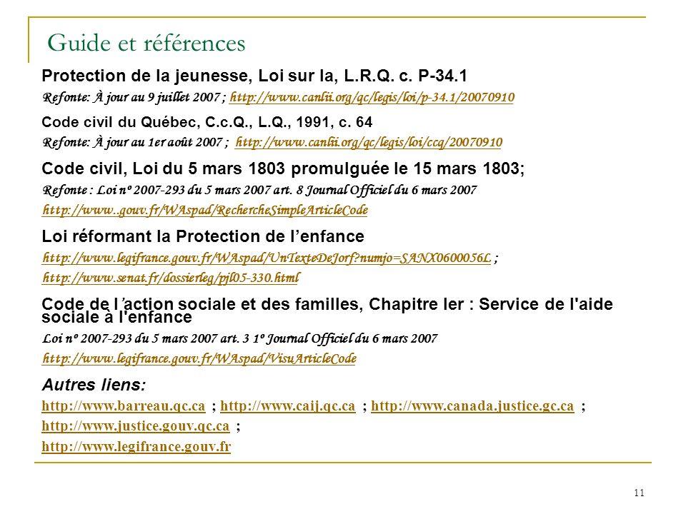 11 Guide et références Protection de la jeunesse, Loi sur la, L.R.Q.