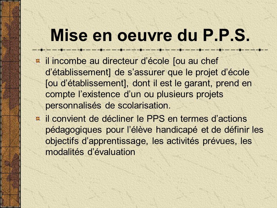 Mise en oeuvre du P.P.S.