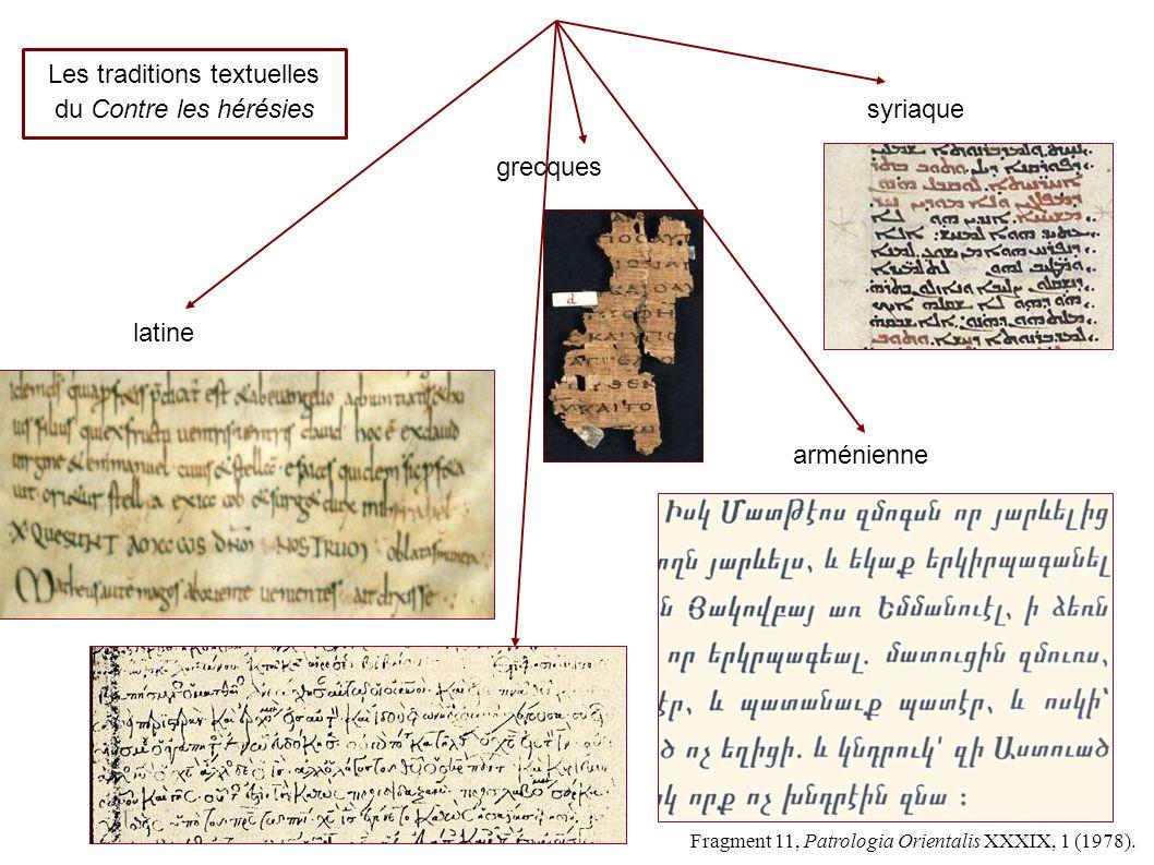 syriaque grecques arménienne latine Fragment 11, Patrologia Orientalis XXXIX, 1 (1978).