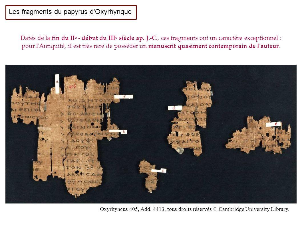 Oxyrhyncus 405, Add.4413, tous droits réservés © Cambridge University Library.