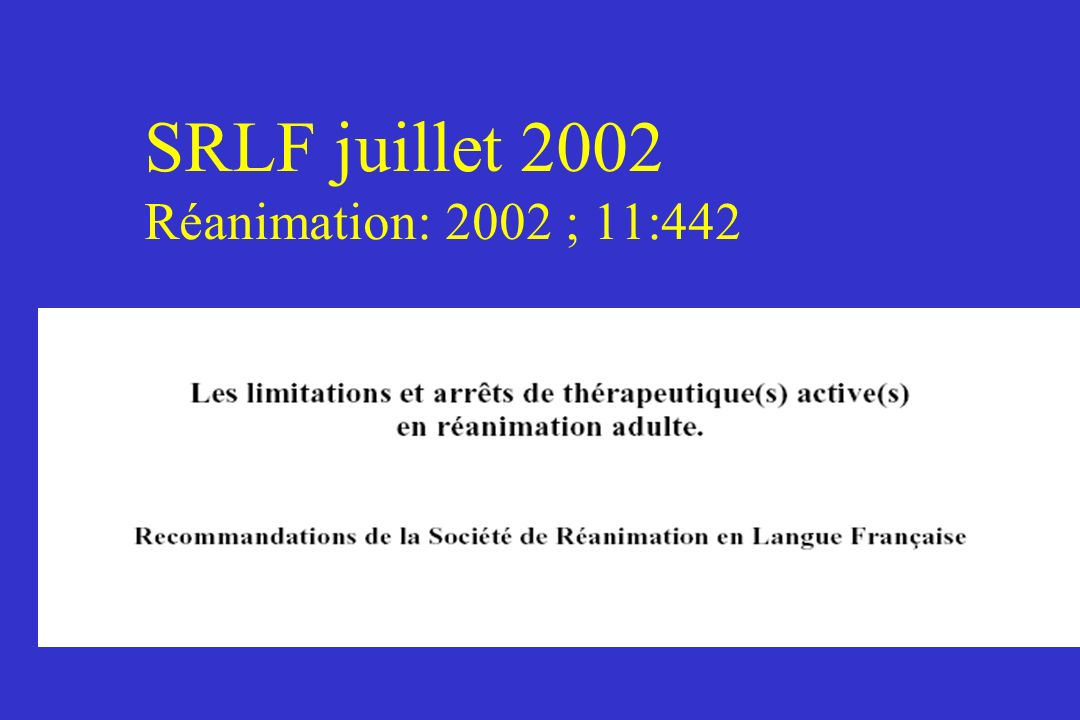 SRLF juillet 2002 Réanimation: 2002 ; 11:442