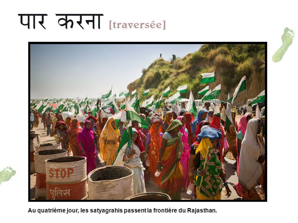 Au quatrième jour, les satyagrahis passent la frontière du Rajasthan.