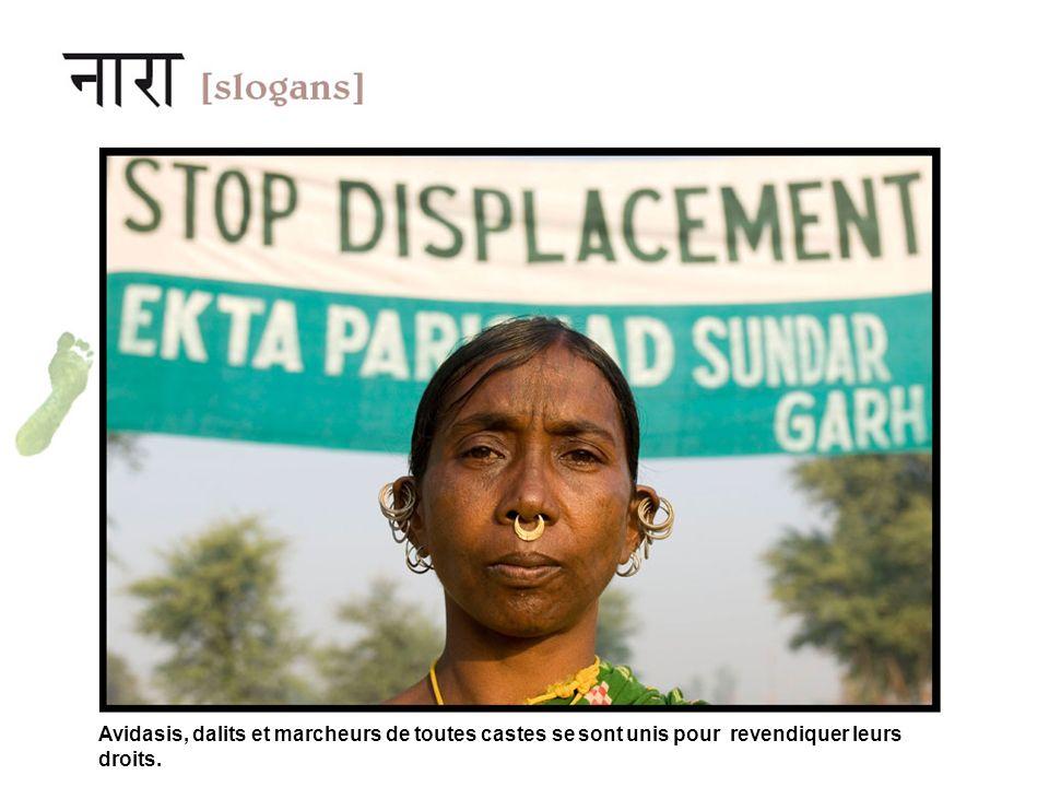 Avidasis, dalits et marcheurs de toutes castes se sont unis pour revendiquer leurs droits.