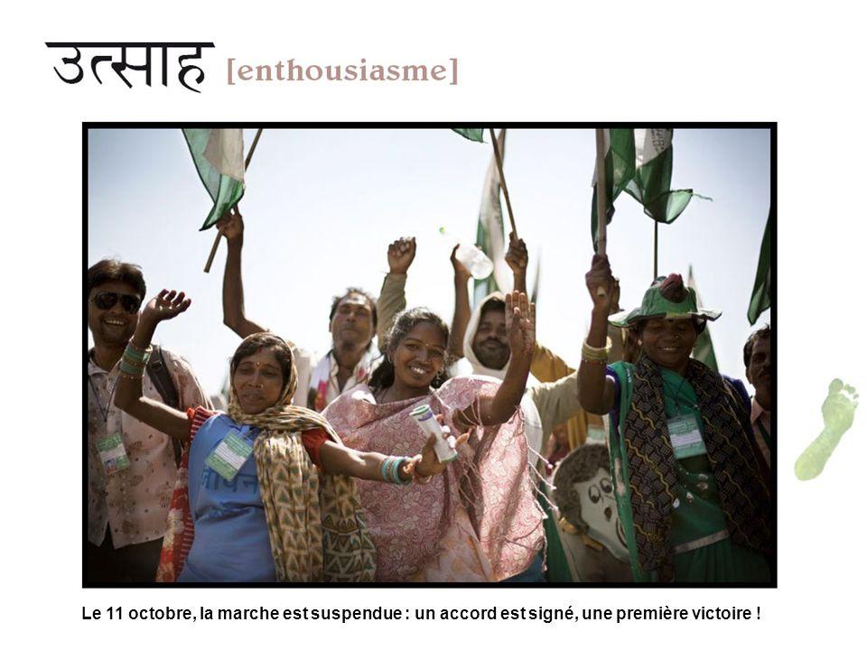 Le 11 octobre, la marche est suspendue : un accord est signé, une première victoire !