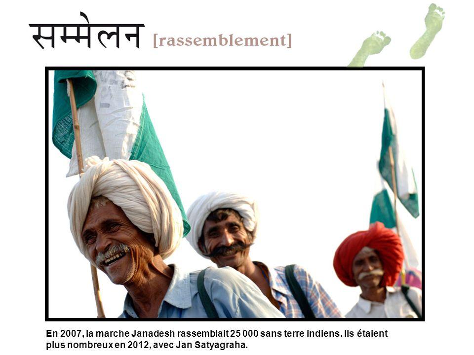 En 2007, la marche Janadesh rassemblait 25 000 sans terre indiens.